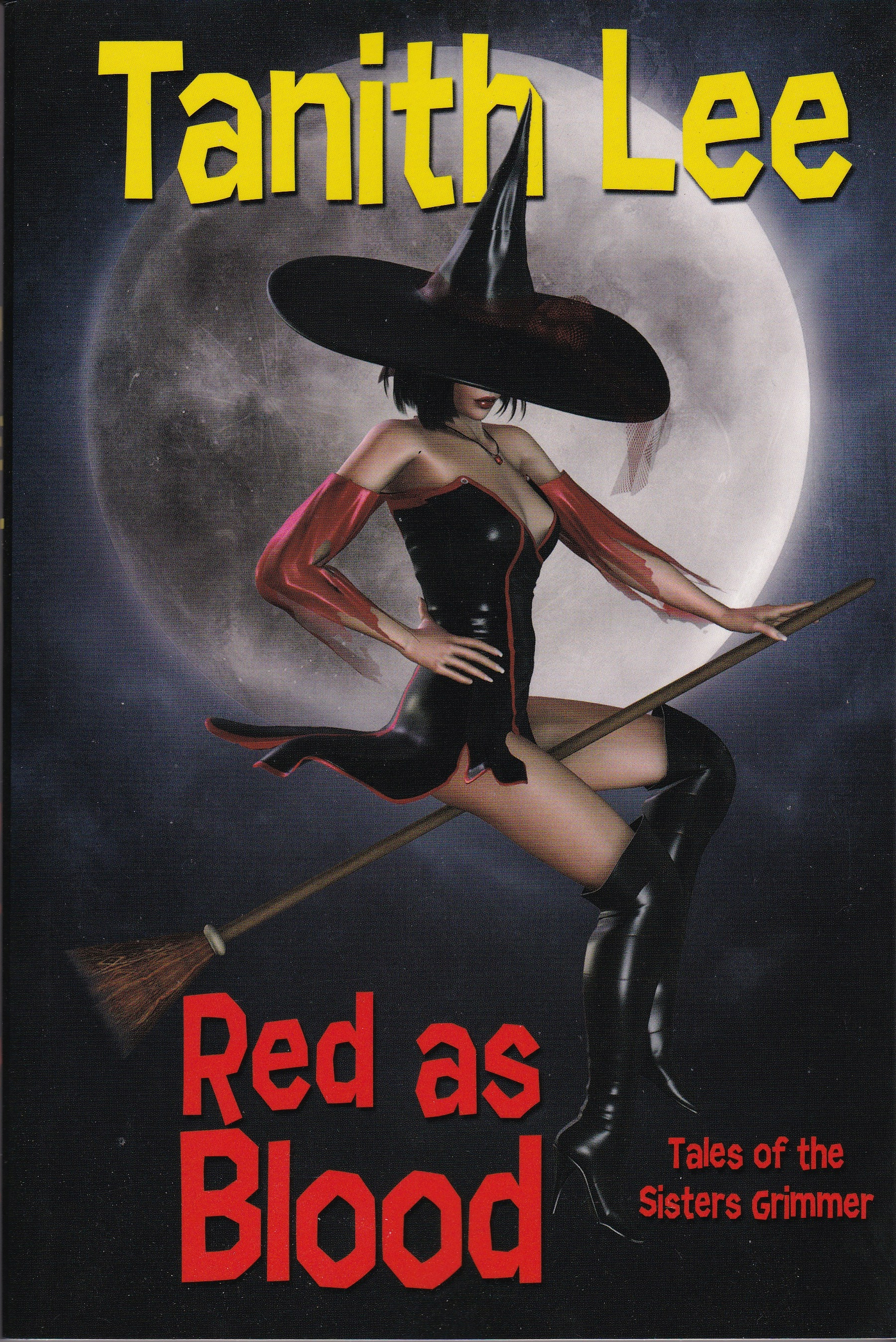 Red As Blood, or, Tales From The Sisters Grimmer (Expanded Edition)