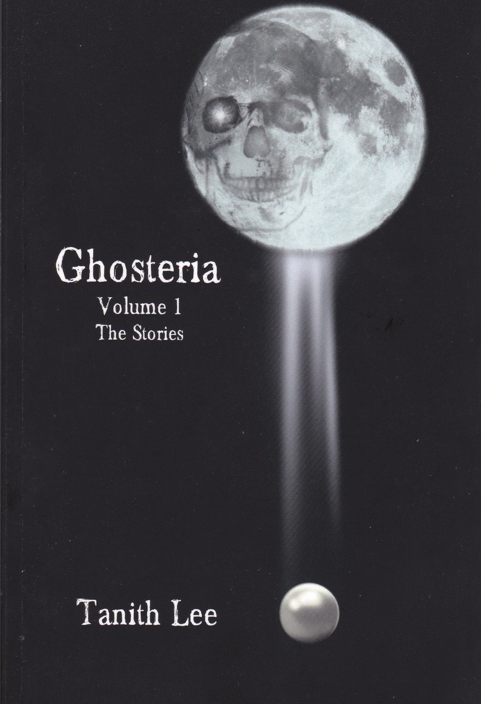 Ghosteria Volume One: The Stories