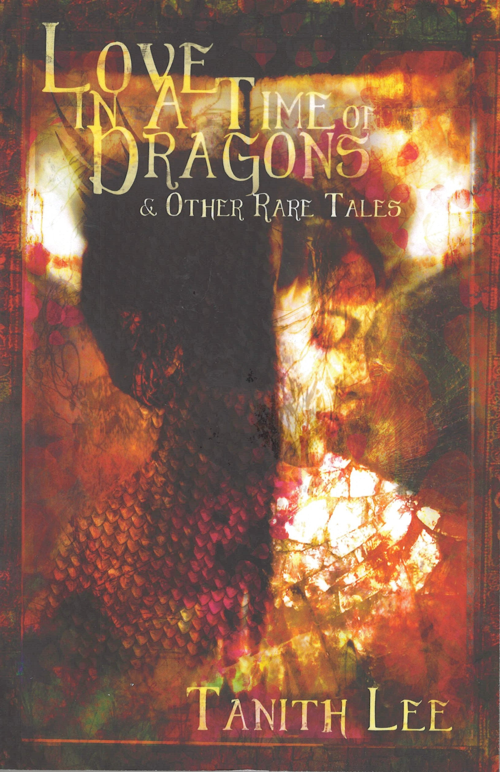Love In A Time of Dragons And Other Rare Tales