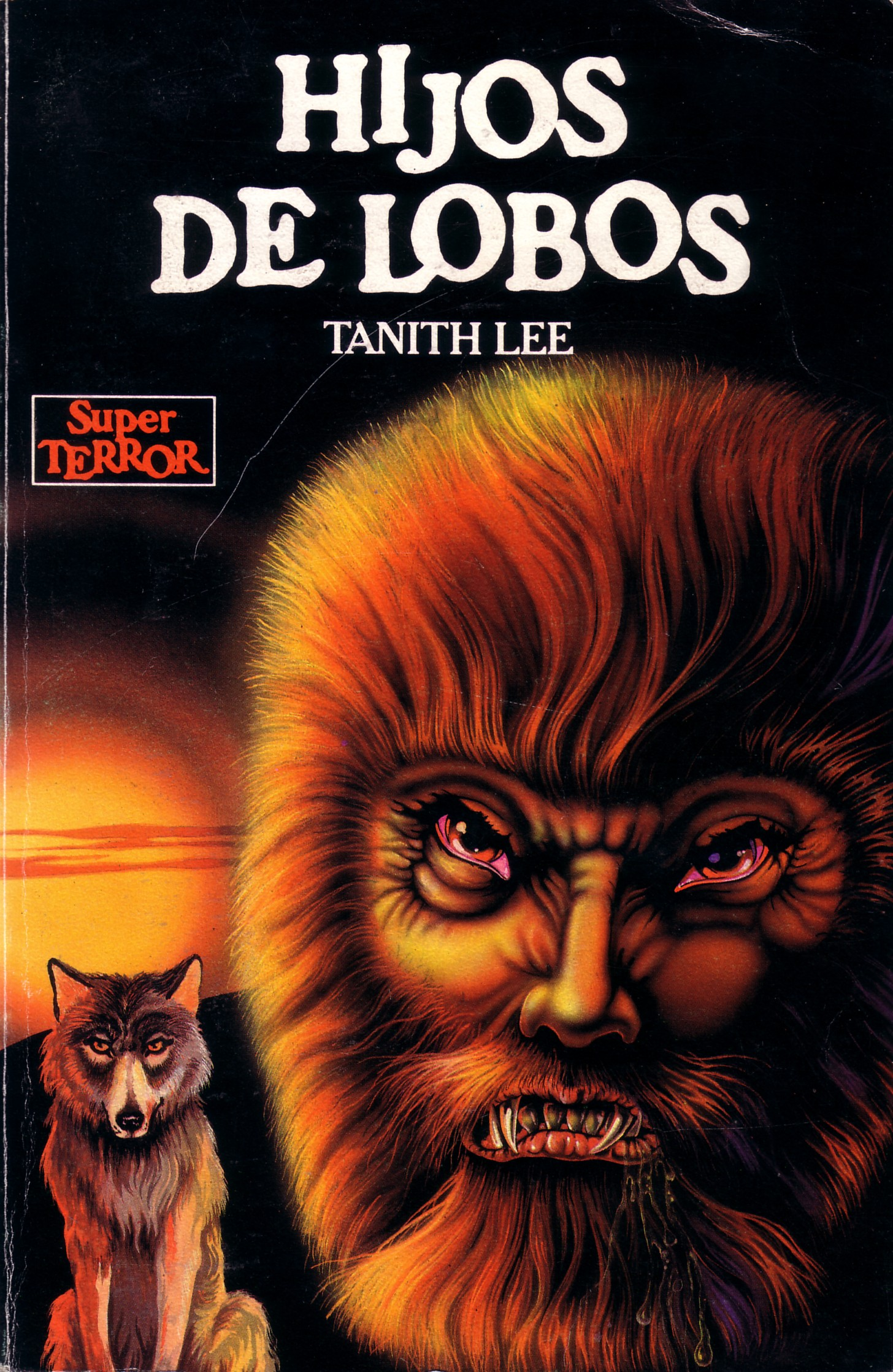 Hijos De Lobos <br>(Lycanthia,<br>or, The Children Of The Wolves)